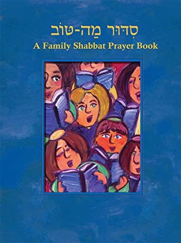 9780874418767: Siddur Mah Tov: A Family Shabbat Prayer Book