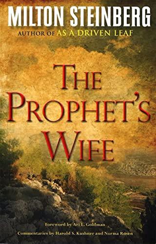 The Prophet's Wife: Milton Steinberg