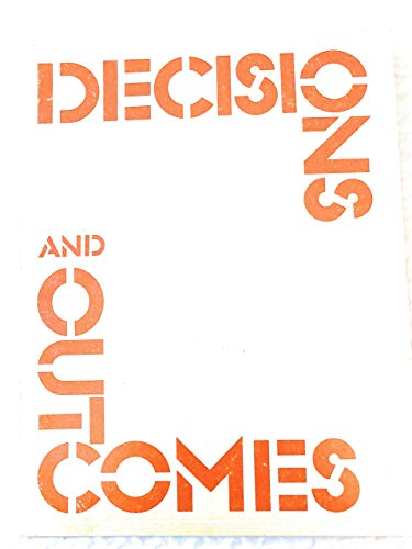 9780874470291: Decisions and Outcomes