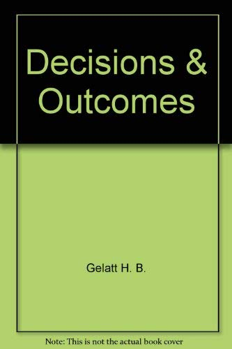 9780874470307: Decisions & Outcomes