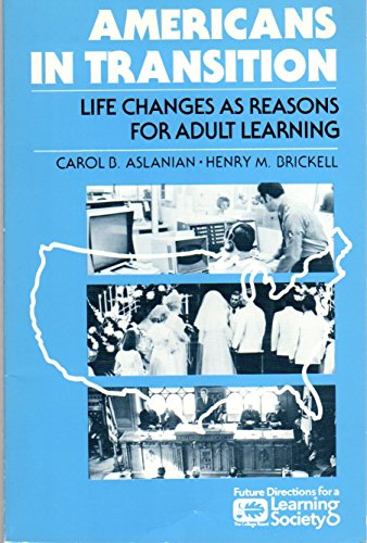 9780874471274: Americans in Transition: Life Changes As Reasons for Adult Learning