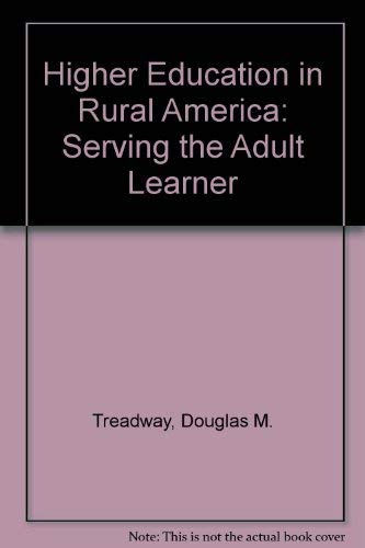 9780874471762: Higher Education in Rural America: Serving the Adult Learner