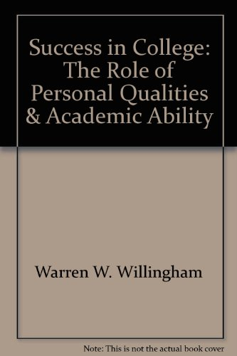 9780874472288: Success in College: The Role of Personal Qualities & Academic Ability
