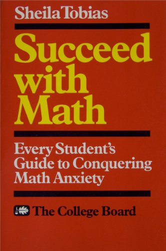 9780874472592: Succeed with Math: Every Student's Guide to Conquering Math Anxiety
