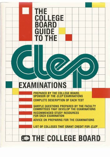 9780874472936: The College Board guide to the CLEP examinations