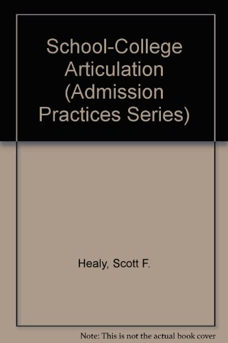 9780874474022: School-College Articulation (Admission Practices Series)