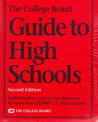 9780874474664: The College Board Guide to High Schools