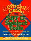 The Official Guide to Sat II: Subject Test (Real Sat II: Subject Tests): Board, College