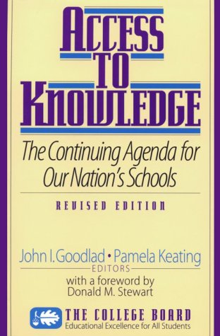 9780874475029: Access to Knowledge: The Continuing Agenda for Our Nation's Schools