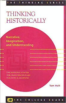 9780874475371: Thinking Historically: Narrative, Imagination, and Understanding