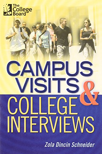 9780874476750: Campus Visits and College Interviews: All-New Second Edition