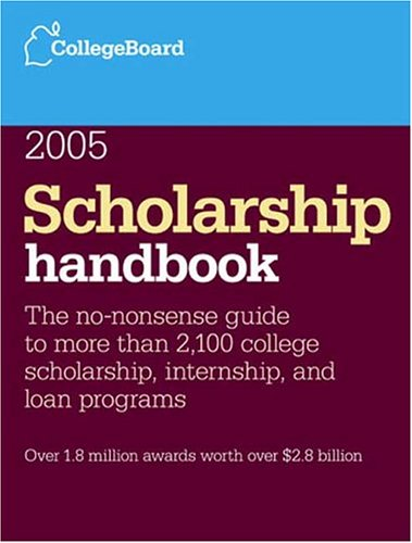 9780874477153: Scholarship Handbook 2005 (College Board Scholarship Handbook, 8th Edition)