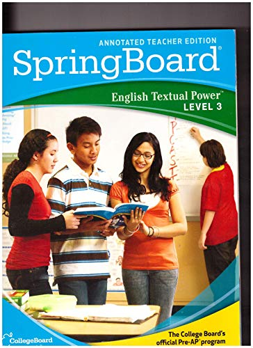 9780874478730: Springboard English Textual Power Level 3 (Annotated Teacher Edition)
