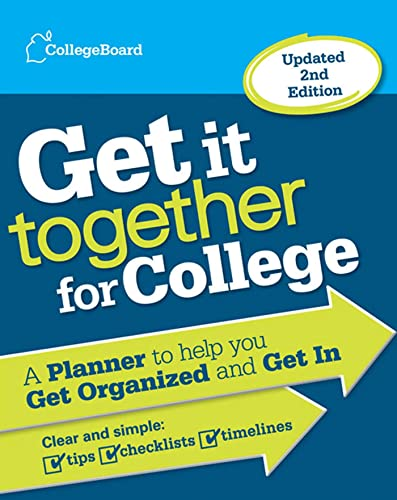 9780874479744: Get It Together for College: A Planner to Help You Get Organized and Get in