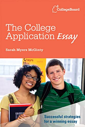 9780874479874: The College Application Essay