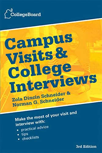 9780874479881: Campus Visits and College Interviews (College Board Campus Visits & College Interviews)