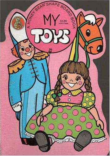 9780874490220: My Toys (Honey Bear Board Books)