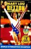 9780874490657: Mary Lou Retton: World Gymnastics Champion