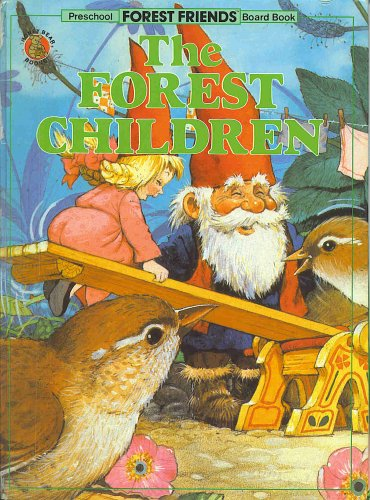The Forest Children (Forest Friends): None; Tony Hutchings