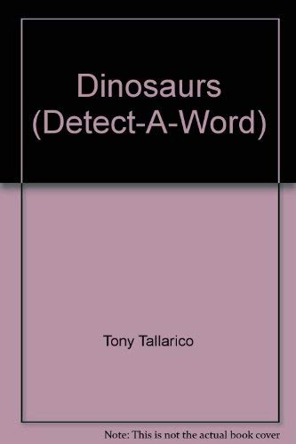 9780874491661: Dinosaurs (Detect-A-Word)