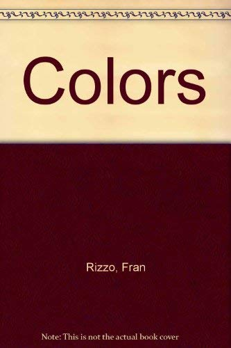 Colors (9780874491746) by Fran Rizzo