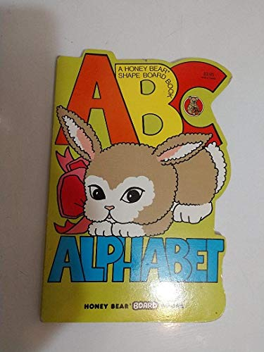 A B C Alphabet (A Honey Bear Shape Board Book) (0874491754) by Fran Rizzo