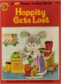 Hoppity gets lost (Honey bear books) (0874492734) by Carruth, Jane