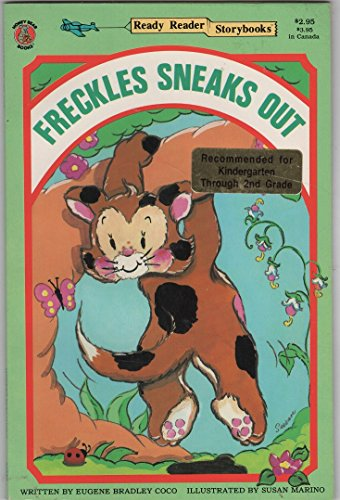 9780874494396: Freckles Sneaks Out (Ready Ready Storybooks)