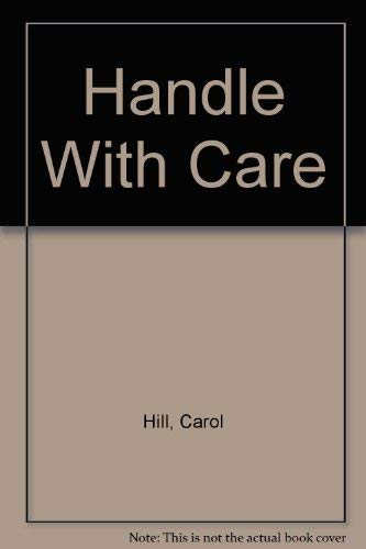 9780874494433: Handle With Care