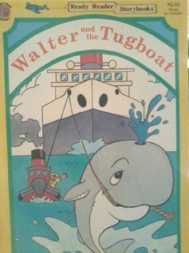 9780874495034: Walter and the Tugboat