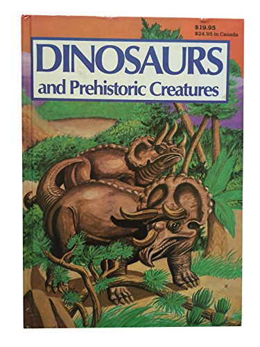 9780874495133: Dinosaurs and Prehistoric Creatures