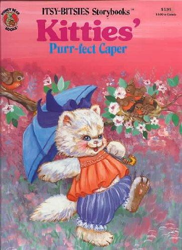 9780874496680: Kitties' Puff-Fect Caper / Itsy-Bitsies Storybooks