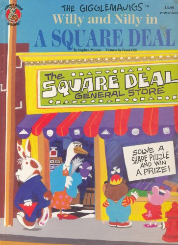 Willy and Nilly In A Square Deal (The Gigglemajigs) (0874496705) by Stephen Mooser