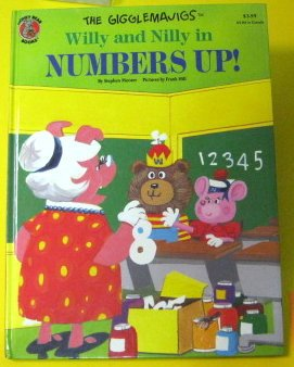 Willy and Nilly in number's up! (The Gigglemajigs) (0874496721) by Mooser, Stephen