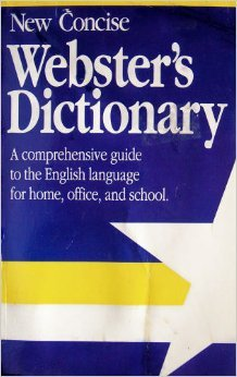 9780874497038: New Concise Webster's Dictionary: A Comprehensive Guide to the English Language for Home, Office, and School.