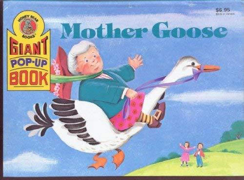 9780874498806: Mother Goose (Giant Pop-Up Bks)