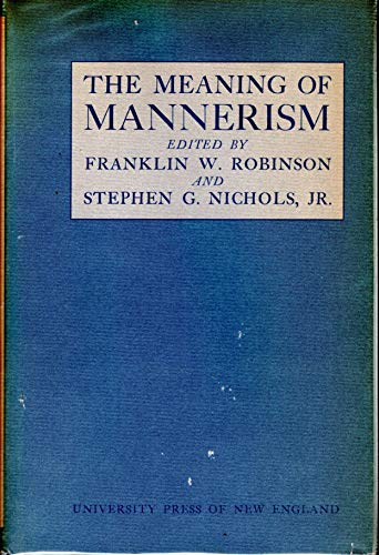 9780874510683: The Meaning of Mannerism
