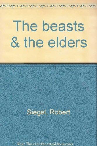 9780874510805: The beasts & the elders