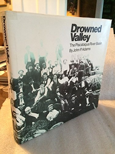9780874511239: Drowned Valley: The Piscataqua River Basin