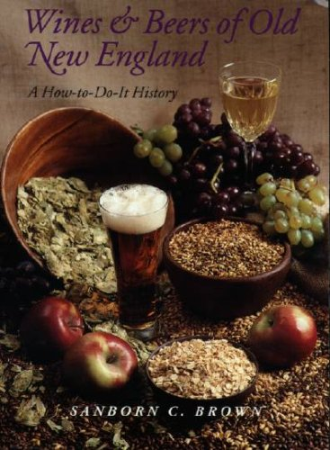 9780874511482: Wines and Beers of Old New England: A How to-Do-It History