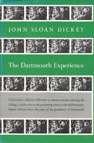 The Dartmouth Experience: John Sloan Dickey;