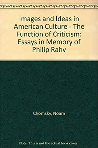 9780874511642: Images and Ideas in American Culture: The Functions of Criticism-Essays in Memory of Philip Rahv