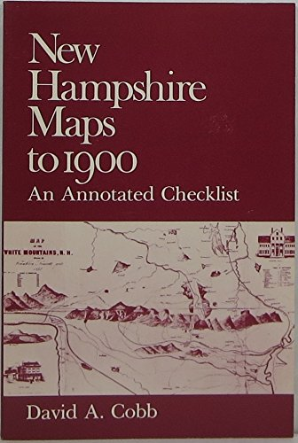 New Hampshire Maps to 1900, An Annotated Checklist [1981 First Edition, new]