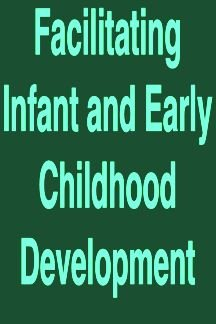 9780874512052: Facilitating Infant And Early Childhood Development (Primary Prevention of Psychopatholgy)