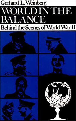9780874512168: World in the Balance: Behind the Scenes of World War II (The Tauber Institute Series for the Study of European Jewry)
