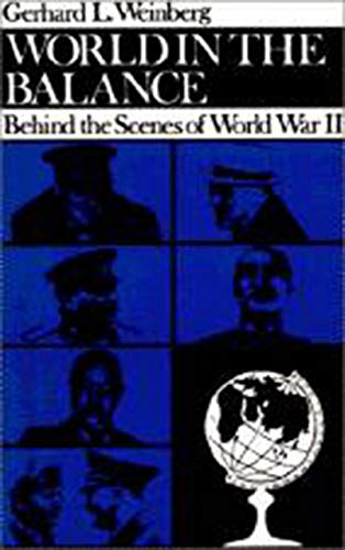 9780874512175: World in the Balance: Behind the Scenes of World War II (Tauber Institute Series) (The Tauber Institute Series for the Study of European Jewry)