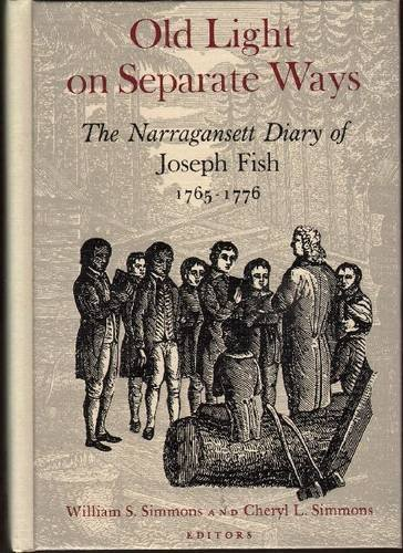 9780874512397: Old Light on Separate Ways: The Narragansett (American Indian) Diary of Joseph Fish, 1765-1776