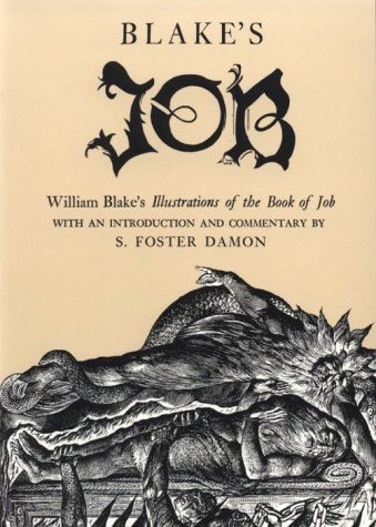 BLAKE S JOB. William Blake s Illustrations from the Book of Job. With an Introduction and Comment...