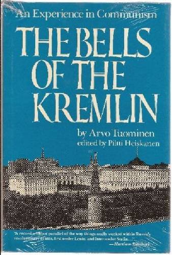 9780874512496: The Bells of the Kremlin: An Experience in Communism