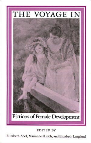 The Voyage In: Fictions of Female Development: Marianne Hirsch